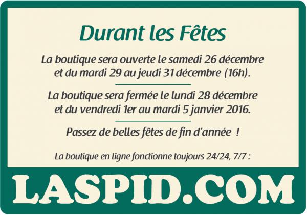 Ouvertures boutique Laspid fêtes fin d'année 2015